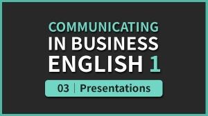 Business English 1 - 03. Presentations